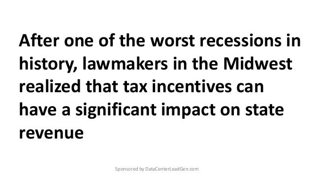 After one of the worst recessions in history, lawmakers in the Midwest realized that tax incentives can have a significant...