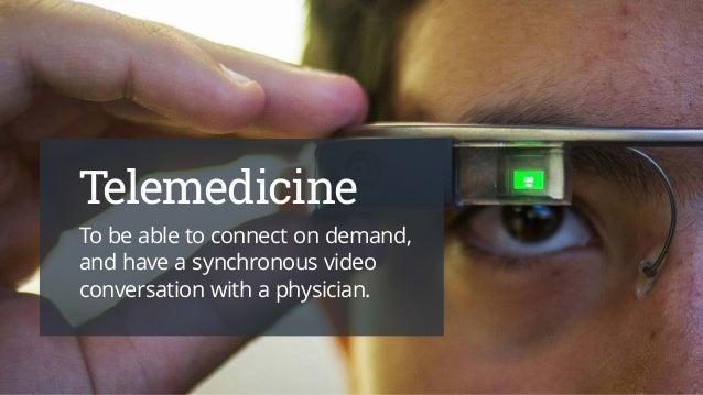 How Google Glass Will Change Healthcare Slide 3