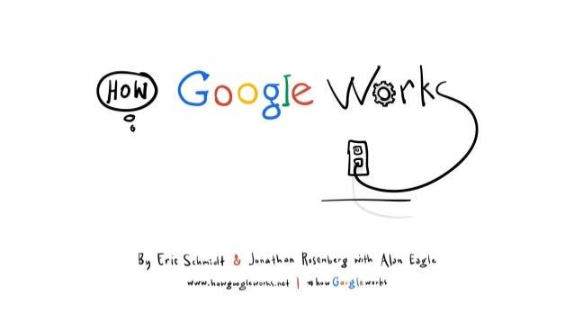 當我們(羅森柏格和施密特)加入Google時,  我們都覺得自己知道如何打造成功的企業.