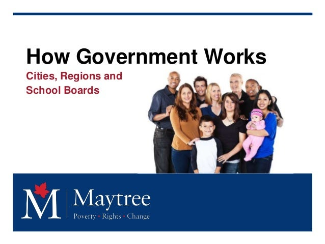 How Government Works Cities, Regions and School Boards