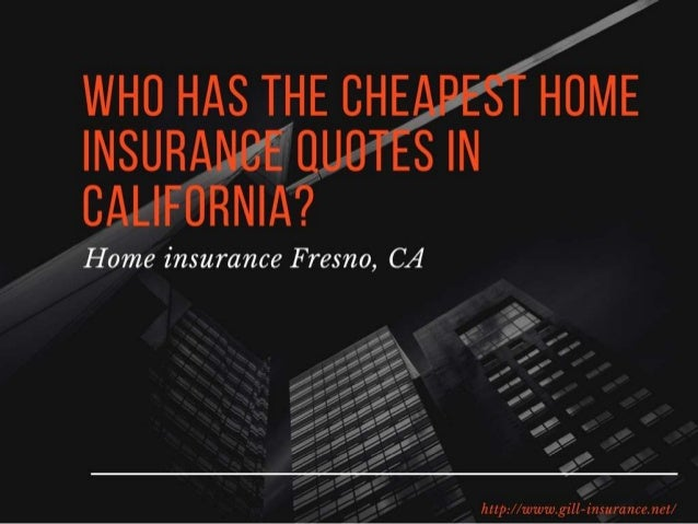 Best Homeowners Insurance In Fresno, CA  Compare Quotes U0026 Rates!