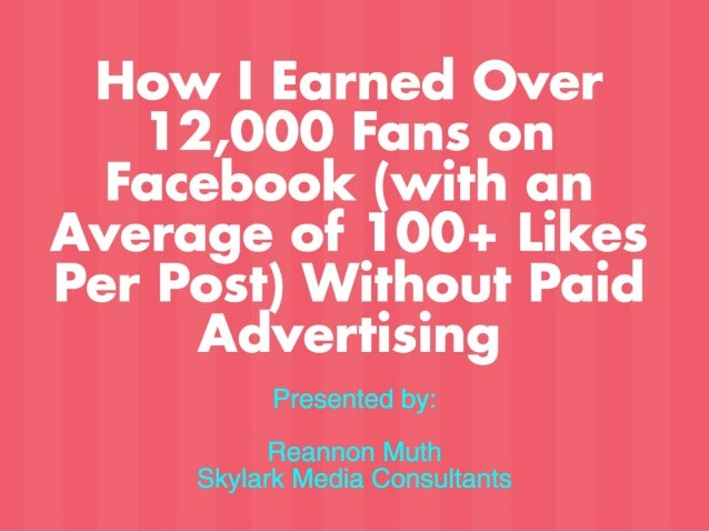 How I Earned 12,000+ Facebook Fans