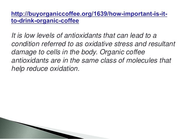 It is low levels of antioxidants that can lead to a condition referred to as oxidative stress and resultant damage to cell...