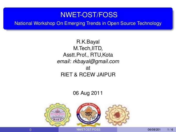 NWET-OST/FOSSNational Workshop On Emerging Trends in Open Source Technology                          R.K.Bayal            ...