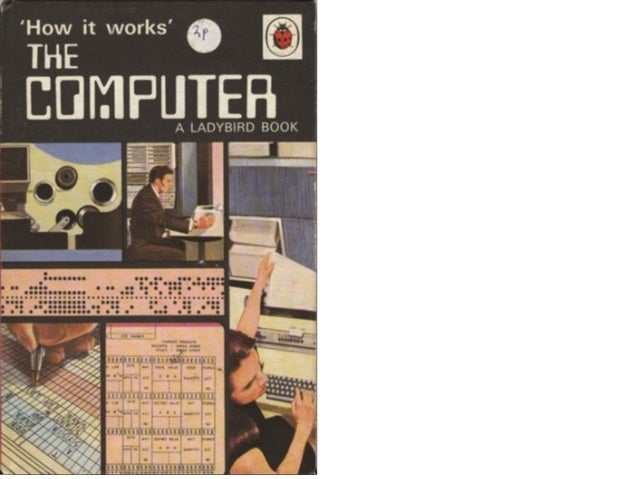 How It Works   The Computer (1971 Edition)