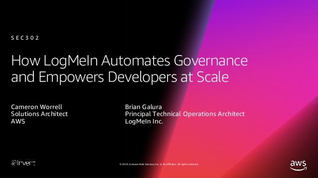 How LogMeIn Automates Governance and Empowers Developers at Scale (SEC302) - AWS re:Invent 2018 Slide 2