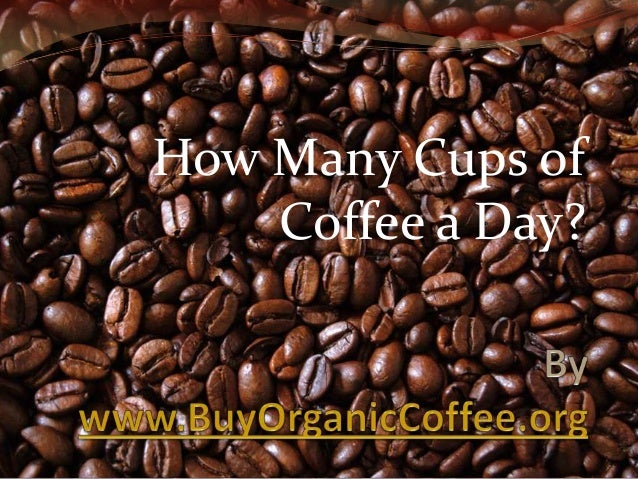 How Many Cups of Coffee a Day?