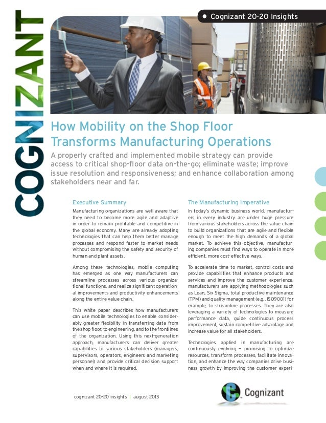 How Mobility on the Shop Floor Transforms Manufacturing Operations A properly crafted and implemented mobile strategy can ...