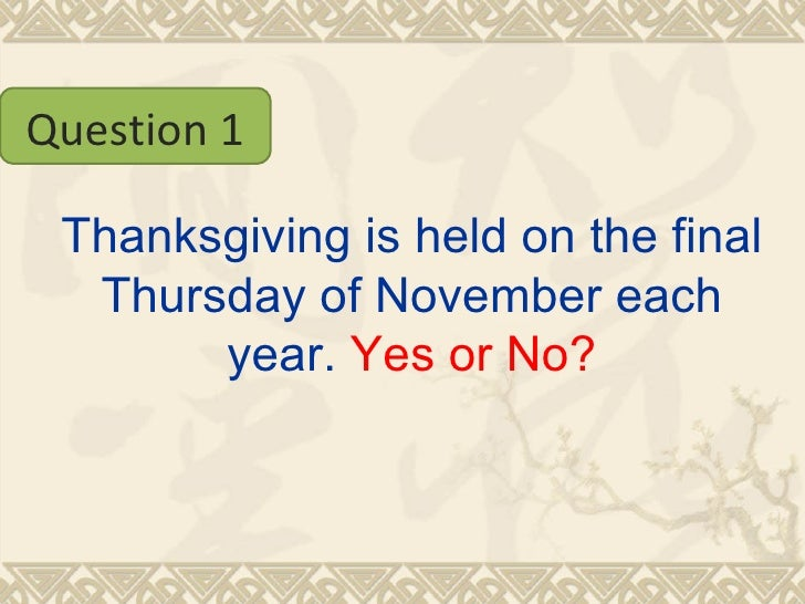 How much do you know about Thanksgiving Slide 2