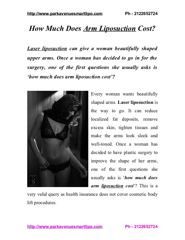 http://www.parkavenuesmartlipo.com              Ph - 2122652724How Much Does Arm Liposuction Cost?Laser liposuction can gi...