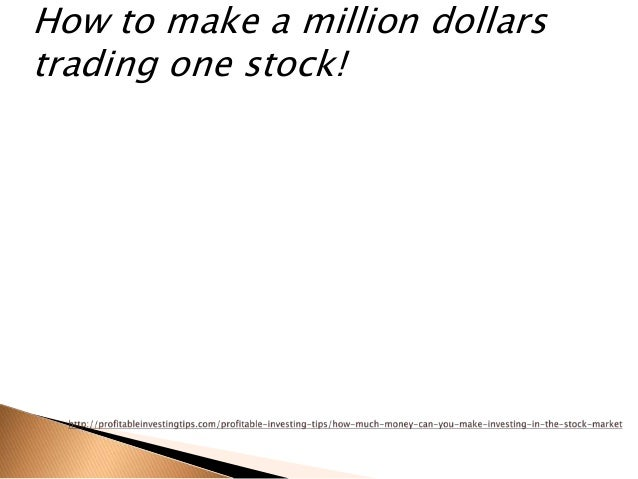 investing in the stock market and making money work for you While trading (transferring assets, such as stocks, to make a profit on the sale) is  investing, you want to find companies that look to be undervalued in the current market  work with a trusted financial advisor to evaluate your best strategy.