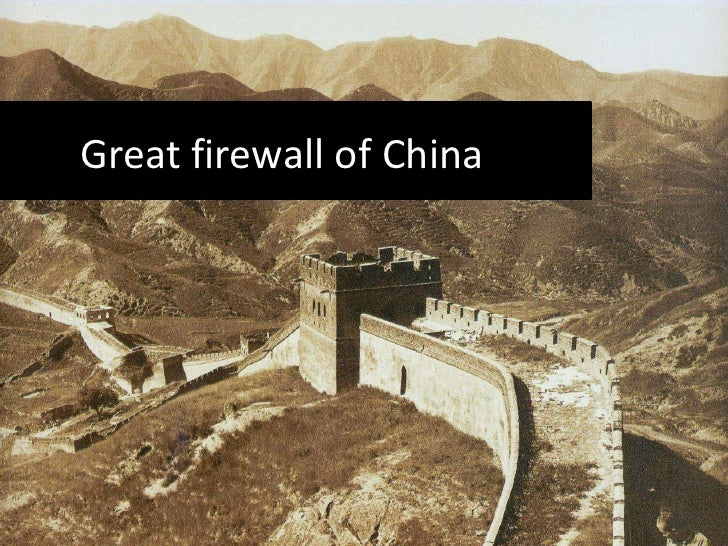 Great firewall of China<br />