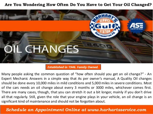 wondering how often do you have to get your oil changed. Black Bedroom Furniture Sets. Home Design Ideas