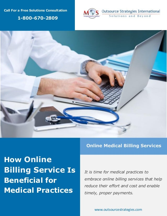 How Online  Billing Service Is  Beneficial for  Medical Practices  Online Medical Billing Services  It is time for medical...