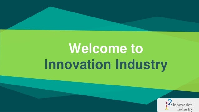 Welcome to Innovation Industry