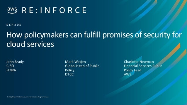 © 2019,Amazon Web Services, Inc. or its affiliates. All rights reserved. How policymakers can fulfill promises of security...