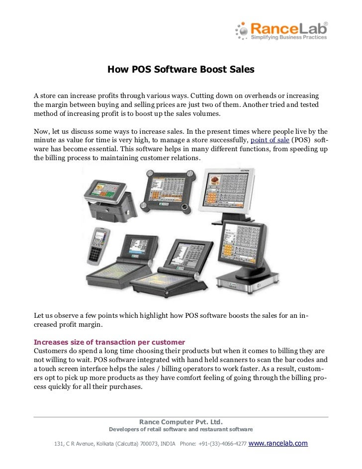How POS Software Boost SalesA store can increase profits through various ways. Cutting down on overheads or increasingthe ...