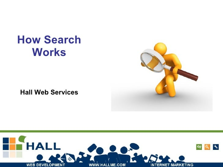 How Search Works Hall Web Services