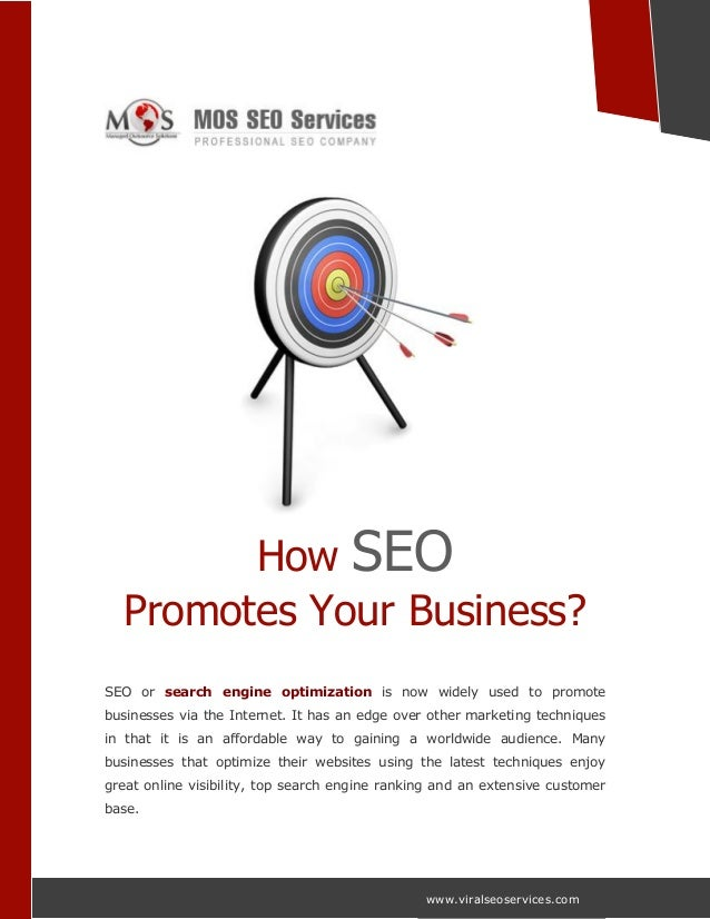 www.viralseoservices.com How SEO Promotes Your Business? SEO or search engine optimization is now widely used to promote b...