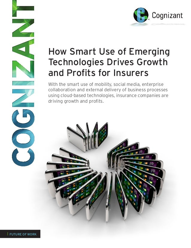 How Smart Use of Emerging                   Technologies Drives Growth                   and Profits for Insurers         ...