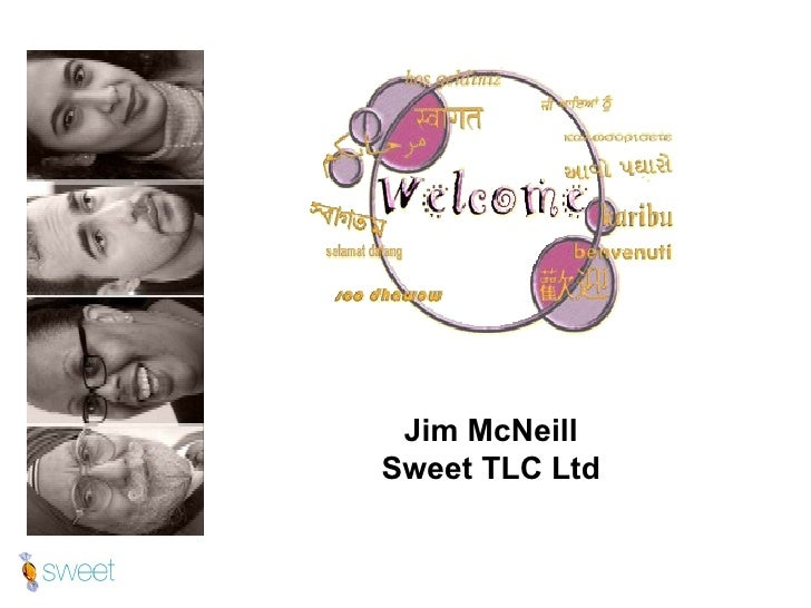 Jim McNeill Sweet TLC Ltd