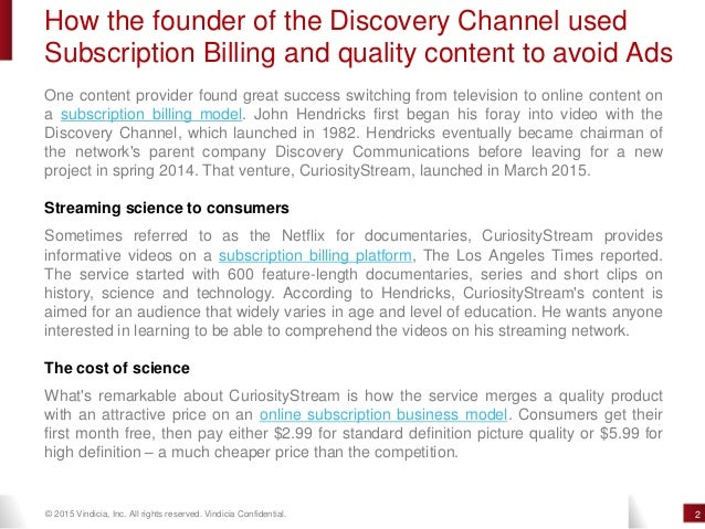 How the founder of the Discovery Channel avoid Ads using