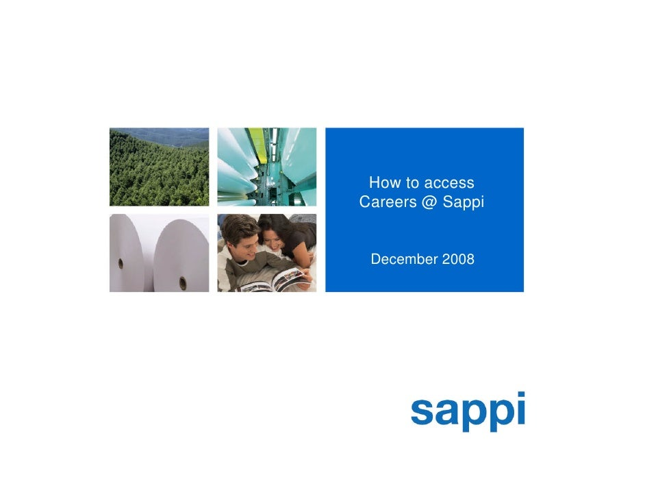 how to access careers sappi december 2008 - Register Cv