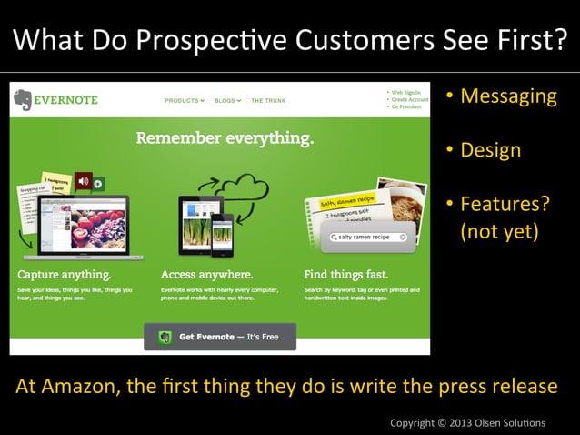 Dan's  Model  for  the  Causality  Underlying  Messaging-‐Market  Fit  Customer  Needs  Copyright  ©  2014  Olsen  Solu7o...