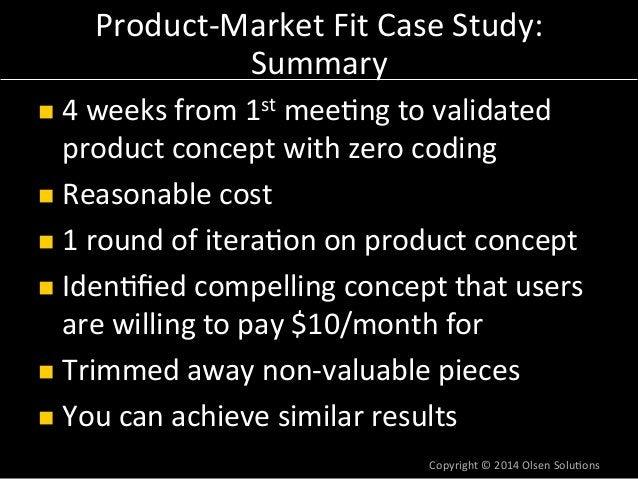 Ensuring  Message-  Market  Fit  Dan Olsen  Olsen Solutions  SF PR Summit  July 31, 2014  hQp://olsensolu7ons.com  hQp://s...
