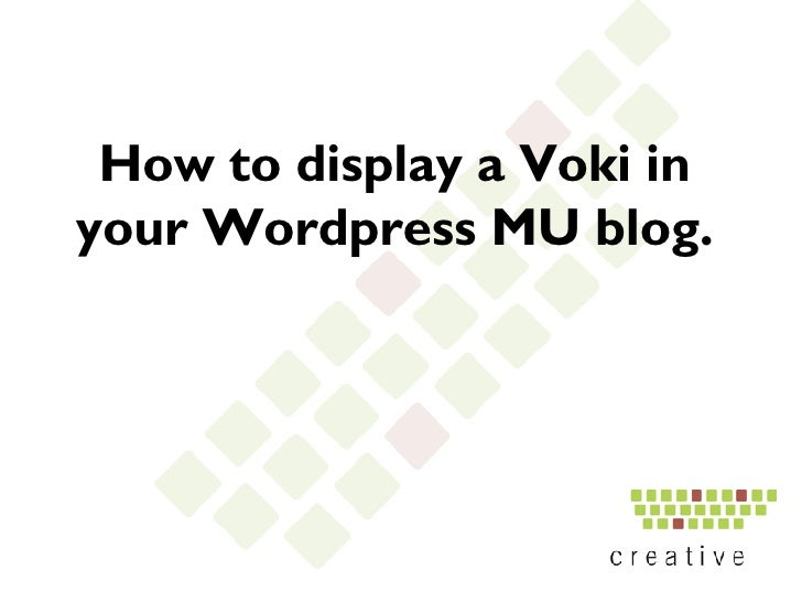 How to display a Voki in your Wordpress MU blog.