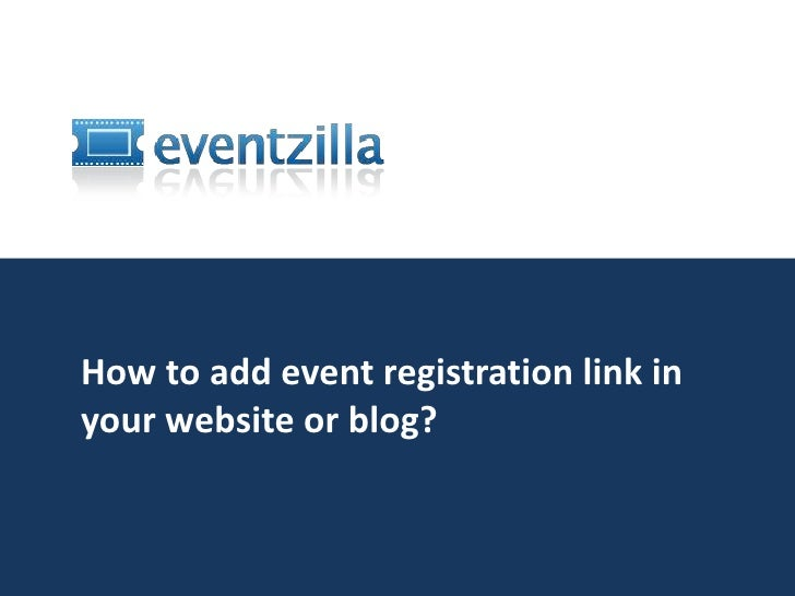 How to add event registration link to your website or blog? <br />