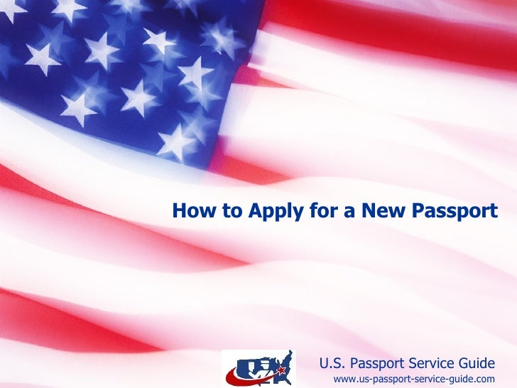 How to Apply for a New Passport (Age 16 and Over) www.us-passport-service-guide.com