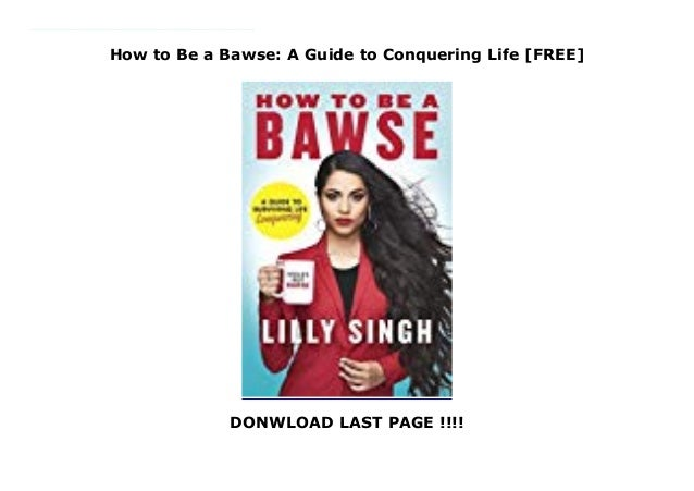 A Guide to Conquering Life How to Be a Bawse