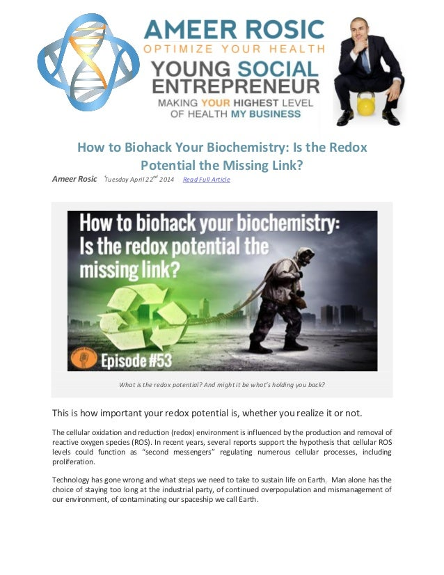 How to Biohack Your Biochemistry: Is the Redox Potential the Missing …