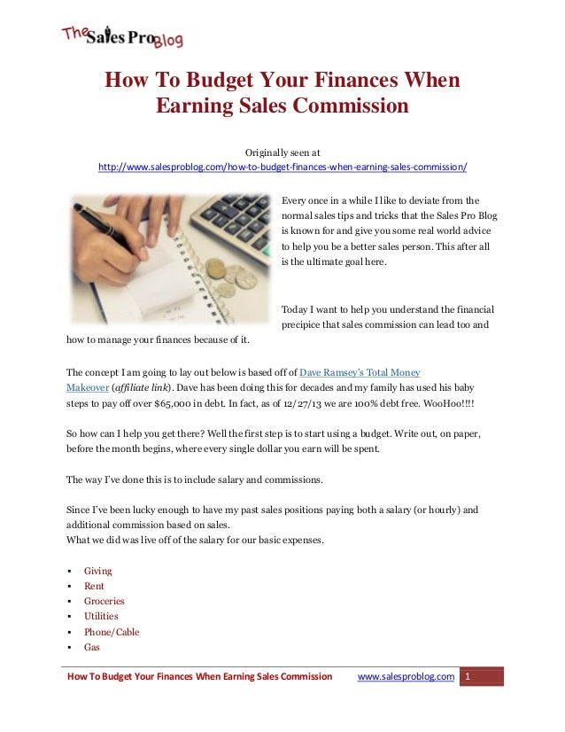 How To Budget Your Finances When Earning Sales Commission Originally seen at http://www.salesproblog.com/how-to-budget-fin...
