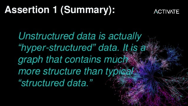 """How do we easily harness this """"semantic graph"""" of relationships within unstructured information?"""