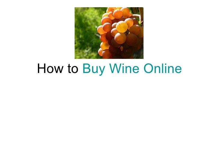 How to  Buy Wine Online