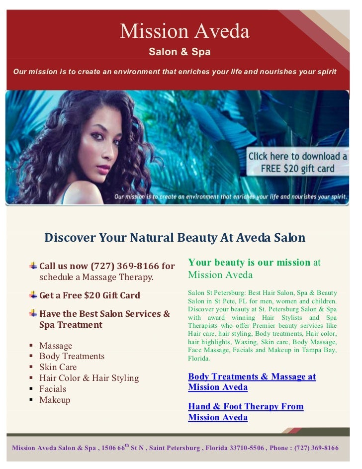 Mission Aveda                                            Salon & SpaOur mission is to create an environment that enriches ...