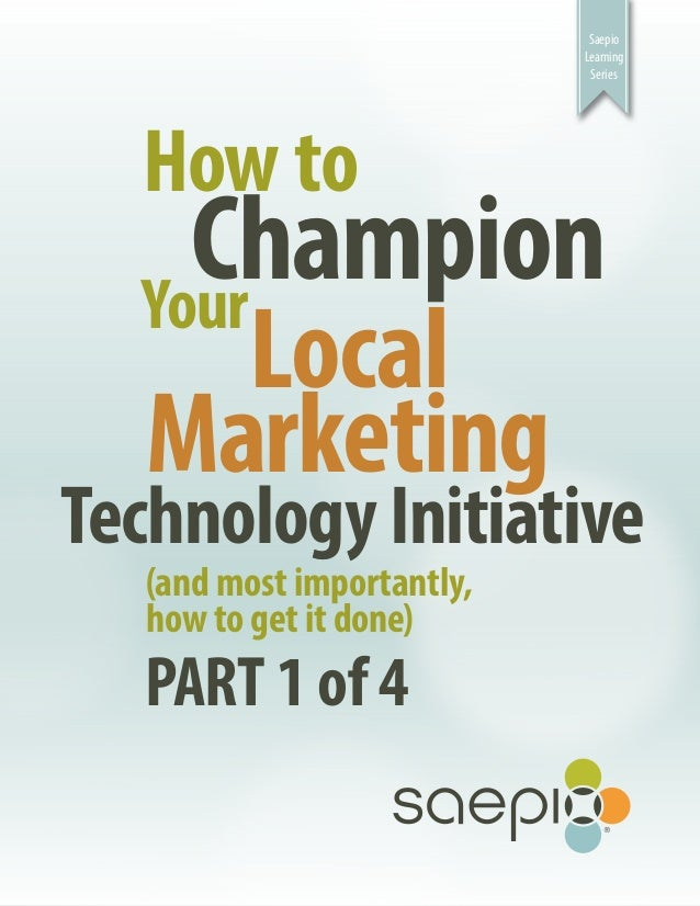 Saepio                            Learning                             Series  How to    Champion  Your       Local  Marke...