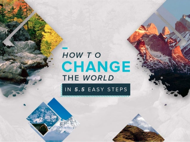 THE WORLD  IN 5.5 EASY STEPS