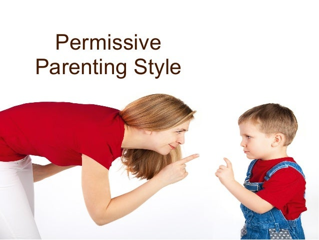 permissive mom and dad essay related to most of the children