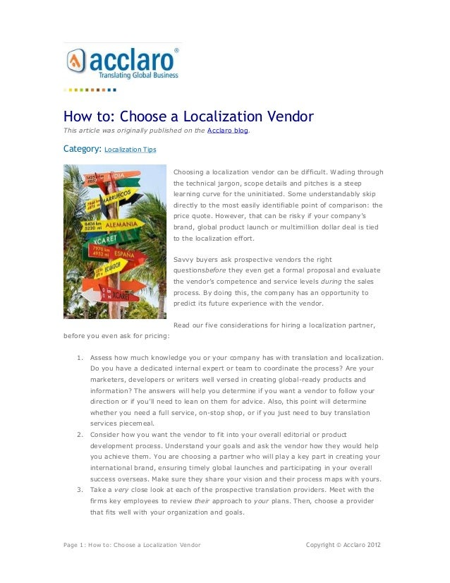 How to: Choose a Localization VendorThis article was originally published on the Acclaro blog.Category:    Localization Ti...