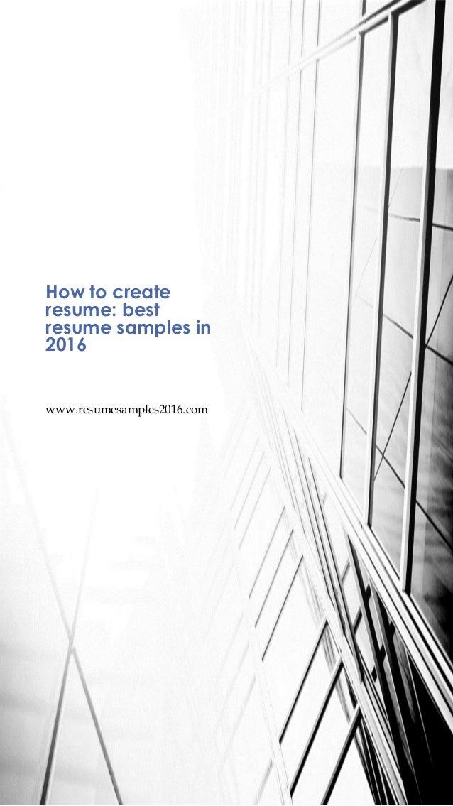 wwwresumesamples2016com how to create resume best resume samples in 2016