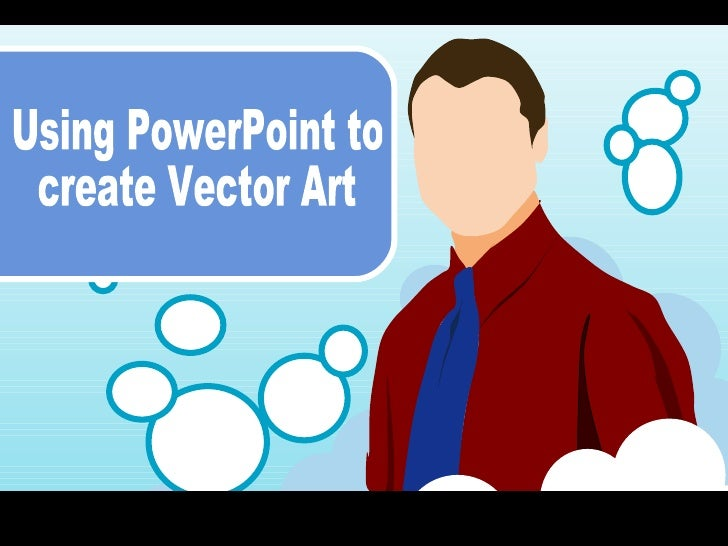 Using PowerPoint to create Vector Art