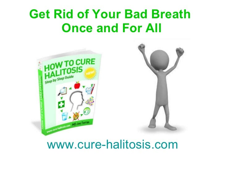 how to get rid of permanent bad breath from mucus