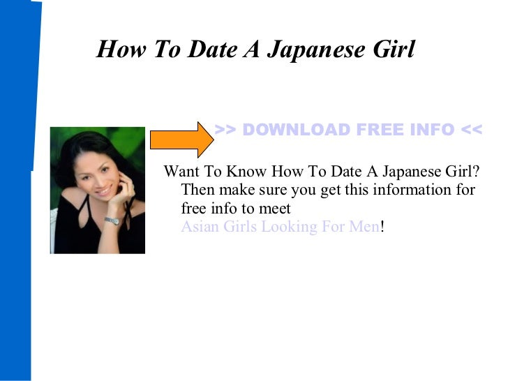 I want to date a japanese girl