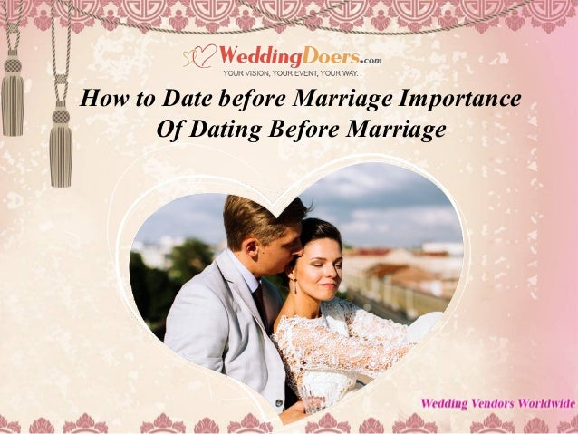 Why is dating important in a marriage