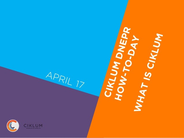 APRIL 17 CIKLUMDNEPR HOW-TO-DAYWHATISCIKLUM