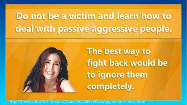 Passive aggressive female