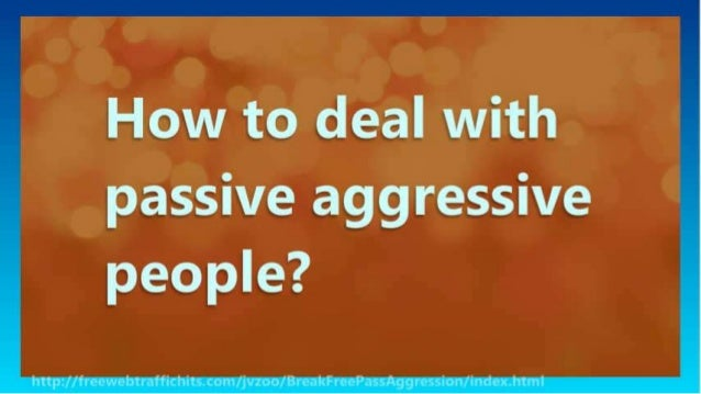 How To Avoid Passive Aggressive Behavior